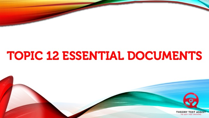 Topic 12 – Essential documents